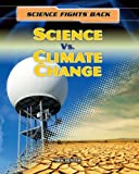 Science vs. Climate Change, Nick Hunter, 1433986795