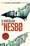 El Murciélago. Harry Hole 1 (BEST SELLER)