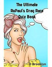 The Ultimate RuPaul's Drag Race Quiz Book