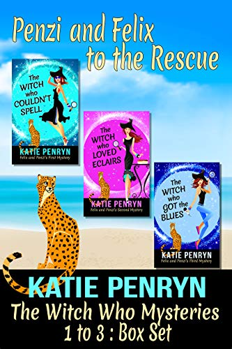 The Witch Who Mysteries 1 to 3 : Box Set: Penzi and Felix to the Rescue (The Witch Who Mysteries Box Sets) by [Penryn, Katie]