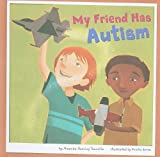 My Friend Has Autism, Amanda Doering Tourville, 1404857508