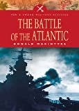Front cover for the book The Battle of the Atlantic by Donald Macintyre