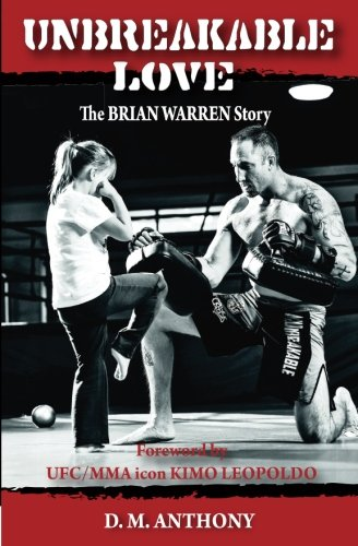 Unbreakable Love: The Brian Warren Story
