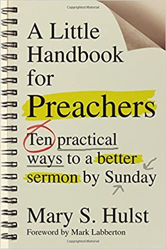 a little handbook for preachers ten practical ways to a better