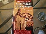 Frommer's Santa Fe, Taos and Albuquerque '96, Lisa Legarde, 0028608747
