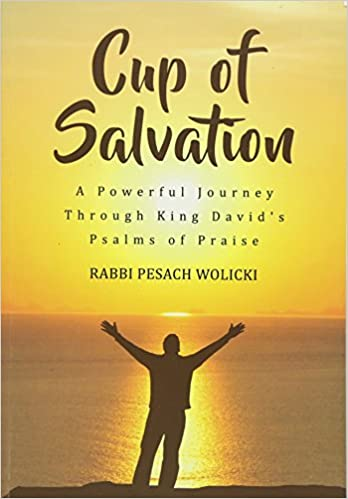 Cup of Salvation: A Powerful Journey Through King David's Psalms of