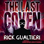 The Last Coven : The Tome of Bill, Book 8 | Rick Gualtieri