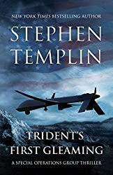 Trident's First Gleaming: A Special Operations Group Thriller (English Edition)