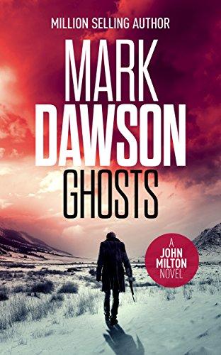 Ghosts - John Milton #4 (John Milton Series) (Agents Of Mayhem Best Team)