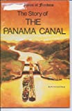 Front cover for the book The Story of the Panama Canal by R. Conrad Stein