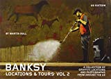 Banksy Locations & Tours Volume 2