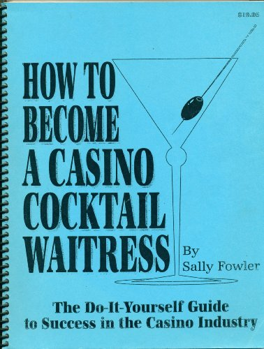 How To Become A Casino Cocktail Waitress, Updated and (Cocktail Waitress)