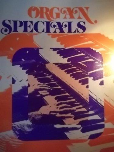 Organ Specials