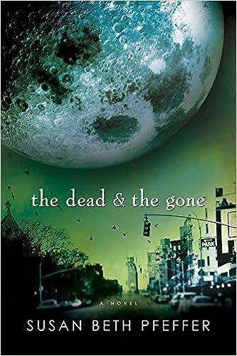 The Dead And The Gone (life As We Knew It (last Survivors)) por Susan Beth Pfeffer Gratis