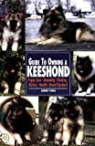 Guide to Owning a Keeshond, Audrey Pavia, 0793818893