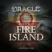 Oracle - Fire Island (Volume 2) | C.W. Trisef