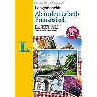Langenscheidt Ab in den Urlaub - Französisch - Sprachtraining für die Reise: Der kompakte Sprachkurs mit Buch, 2 Audio-CDs und Mini-Sprachführer