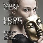 Devote Frauen: Fünf Frauen und ihre devoten Geheimnisse | Valerie Nilon