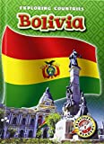 Bolivia (Blastoff Readers: Exploring Countries) (Blastoff! Readers, Level 5)
