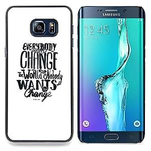 - Change World Want Social Text White/ Duro Snap en el tel????fono celular de la cubierta - Cao - For Samsung Galaxy S6 Edge Plus