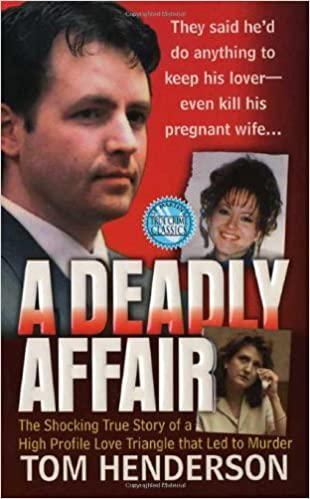 Book A Deadly Affair (St. Martin's True Crime Library) by Henderson, Tom (2007) Mass Market
