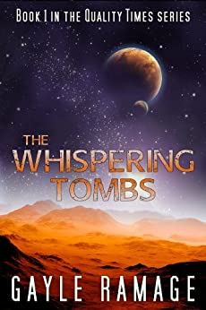 The Whispering Tombs (Quality Times #1): A Quality Times Novella by [Ramage, Gayle]