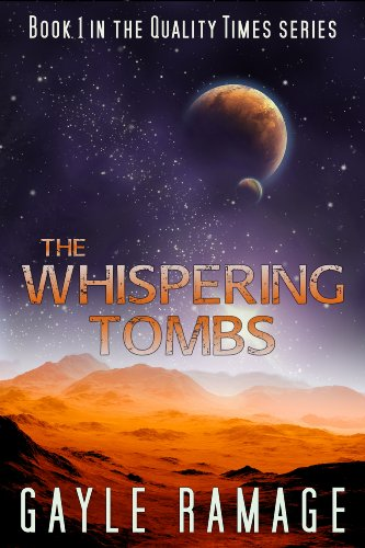 The Whispering Tombs (Quality Times #1): A Quality Times Novella