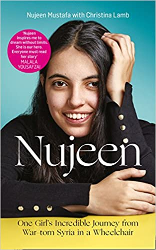 Nujeen: One Girls Incredible Journey from War-Torn Syria in a Wheelchair Hardcover – 2016