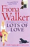 Lots of Love, Fiona Walker, 0340682310