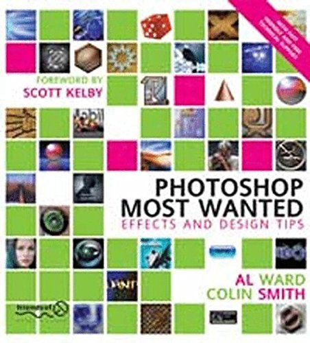 Photoshop Most Wanted: Effects and Desig...