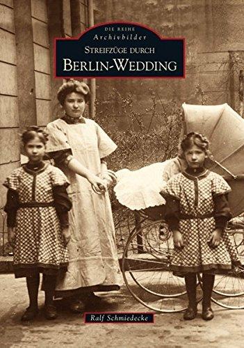 Streifzüge durch Berlin-Wedding (Sutton Reprint Offset 128 Seiten) Broschiert – 17. November 2014 Ralf Schmiedecke Sutton Verlag GmbH 3866804199 NU-KAQ-00793720