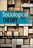 Sociological Theory 9th Edition