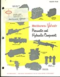 Bellows-Valvair Pneumatic & Hydraulic Components catalog 1962