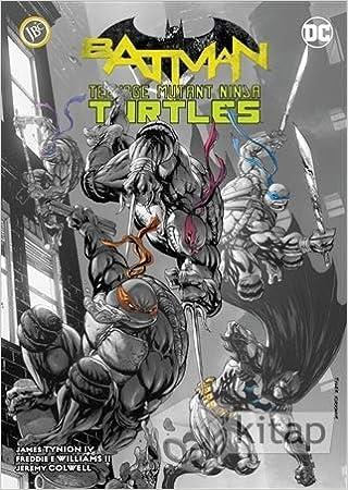 Batman: Ninja Kaplumbağalar Cilt 1: James Tynion iv ...