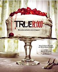True Blood, Recettes à boire et à croquer :
