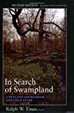 In Search of Swampland, Ralph W. Tiner, 0813536812