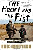 The Heart and the Fist, Eric Greitens, 054742485X