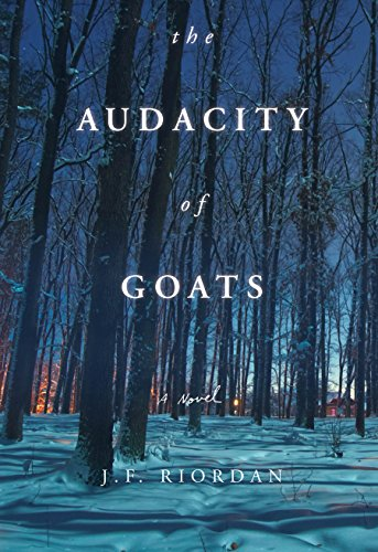 (The Audacity of Goats (North of the Tension Line Book 2))