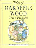 Tales of Oakapple Wood, Outlet Book Company Staff and Random House Value Publishing Staff, 0517087766