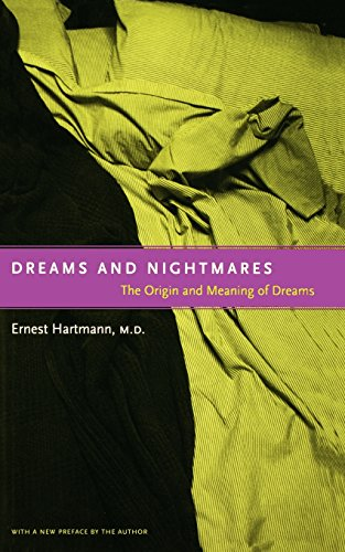 Dreams And Nightmares: The Origin And Meaning Of - Dream Origin