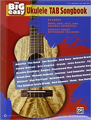 Amazon The Big Easy Ukulele Tab Songbook The Big Easy Songbook