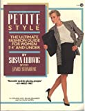 img - for Petite Style (Plume) by Ludwig, Susan, Steinberg, Janice (August 1, 1989) Paperback book / textbook / text book