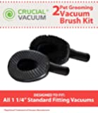 2 Vacuum Cleaner Pet Grooming Groomer Attachments, Perfect for Large Dogs & Cats, Fits 1 1/4 inch Standard Fitting Vacuums, Designed & Engineerd By Crucial Vacuum