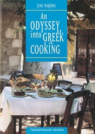 An Odyssey into Greek Cooking by June Marinos