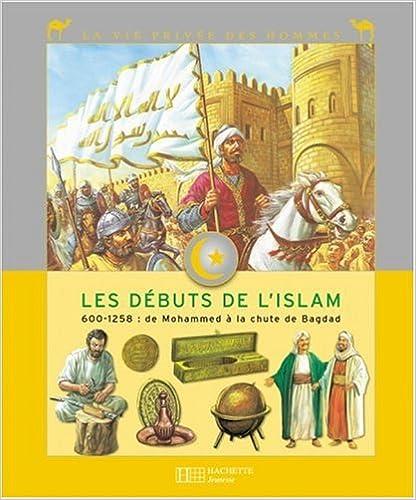 Read Online Les Premiers Temps de l'Islam pdf