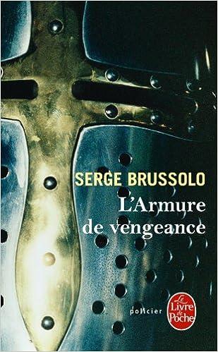 L Armure De Vengeance Ldp Policiers French Edition