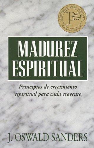 Libro : Madurez espiritual  - J. Oswald Sanders