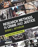 Research Methods in Crime and Justice (Criminology and Justice Studies) 1st Edition