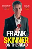 Front cover for the book Frank Skinner on the Road: Love, Stand-up Comedy and The Queen Of The Night by Frank Skinner