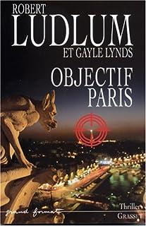 Objectif Paris, Ludlum, Robert